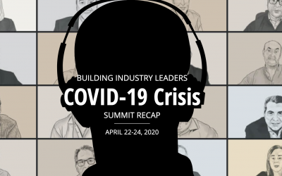 Building Industry Leaders COVID-19 Crisis Summit Recap